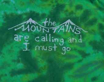The Mountains Are Calling Quote Batik Green Tie Dye Medium Shirt #232