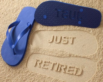 Retirement Sand Imprint Flip Flops *check size chart before ordering*
