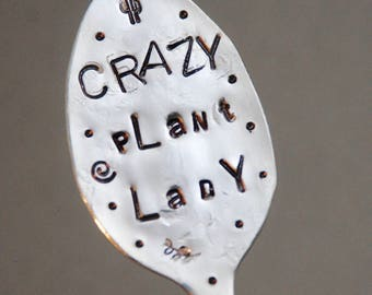 Herb Marker // CRAZY PLANT LADY // Funny hand stamped Spoon Garden Art - Herbs - House Plants - Flower Pots