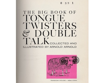 The Big Book of Tongue Twisters and Double Talk by Arnold, nonsense rhymes, silly poems, childrens book, tongue twister book, picture book