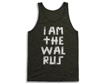 I am the Walrus Tank Top - Vintage Tri-Blend Apparel For Men & Women
