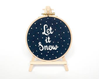 Let it Snow Hand Embroidered Christmas decoration Navy and white holiday decor ski chalet decor Handmade xmas ornament Winter snow gift