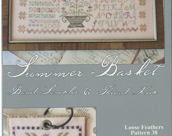 KIT - Summer Basket by Blackbird Designs - Loose Feathers Club #38 - OOP Kitted Cross Stitch Pattern