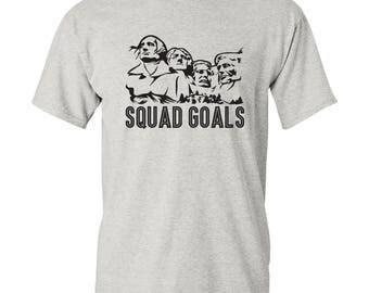 Squad Goals Mount Rushmore T Shirt