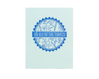 Do All of The Things / Blue Letterpress Print / 8x10 Print / Gifts for Makers / Gifts Under 25 / Funny Home Decor / Gifts for Coworkers