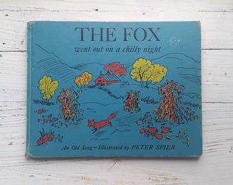 The Fox Went Out On A Chilly Night Book . An Old Song . 1961 . First Edition . Peter Spier . Burl Ives . Doubleday Hardcover . 1960s Vintage