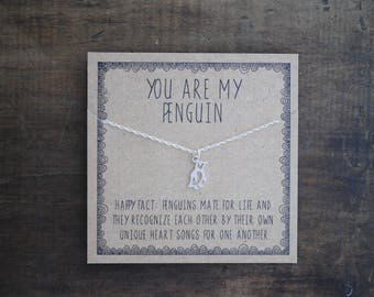 You are my penguin necklace .  Gift for girlfriend gift for wife . Anniversary day gift