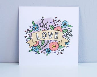 LOVE – Square A5 Illustrated art print