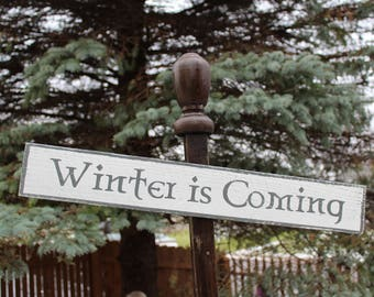 Winter is Coming Wooden Sign
