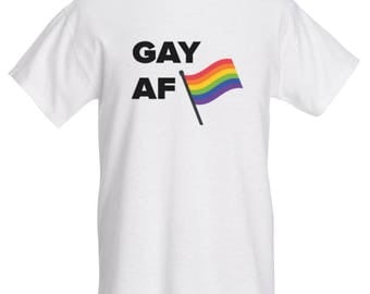 LGBTQ+ Pride T-Shirt - GAY AF
