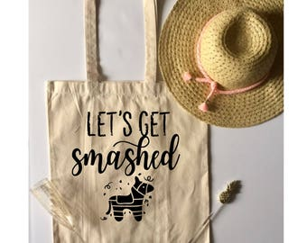 Let's Get Smashed Canvas Tote, Shopping Tote, Custom Canvas Tote, Grocery Tote, Canvas Tote, Christmas Gift, Wedding Day Tote Bag