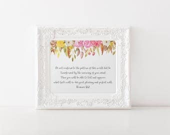 Scripture Printable - Glitter Floral - Christian Decor - Bible Verse - Printable - Do not conform to the pattern of this world Romans 12:2