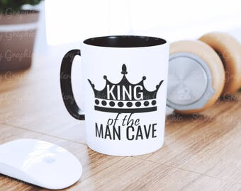 King of the Man Cave | Cutting File | Printable | svg | eps | dxf | png | Dad | Husband | Masculine | Royalty | King | Father | Crown