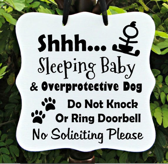 Sleeping Baby Sign, Overprotective Dog, No Soliciting, Baby Sleeping Sign, Door Hanger