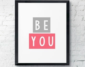 Be You Block Gray & Fuchsia Pink Digital Printable Instant Modern Wall Art Decor INSTANT DOWNLOAD