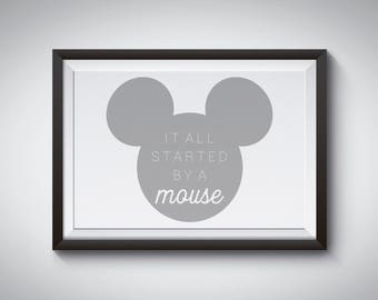 It All Started By A Mouse Home Decor Printable, DIY, Print At Home, 8x10