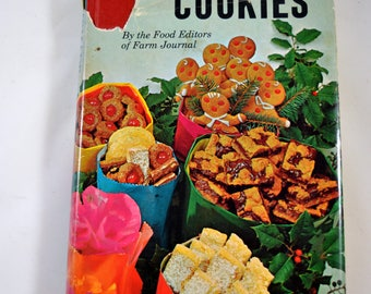 Homemade Cookies By The Food Editors of Farm Journal Vintage Cookbook 1971 1970s Cookbook