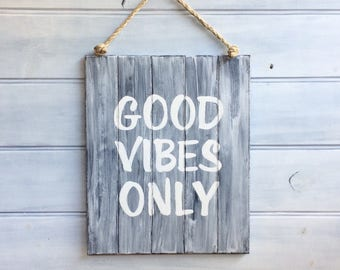 Good vibes only wooden sign - Good vibes - Hand painted oak - Entryway sign - Rustic sign - Bedroom sign - Farmhouse decor - Ready to ship
