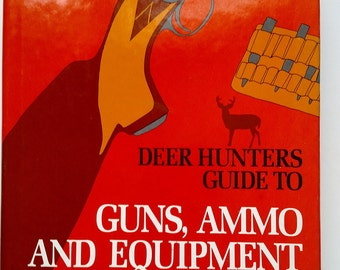 Deer Hunters Guide - Vintage Hunting Reference - Vintage Hunter - Vintage Deer Hunting - Vintage Deer Hunters - Free Shipping