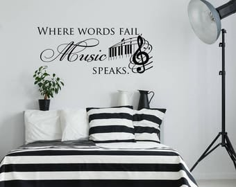 Where Words Fail Music Speaks Wall Decal Quote, Music Wall Decal Quotes,  Music Notes