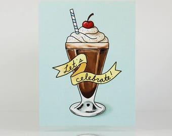 Celebrate Milkshake Greeting Card (Birthday, Congratulations)