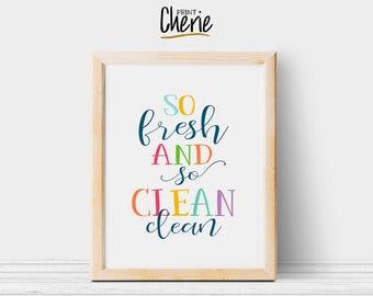 So fresh and so clean clean printable, Kids bathroom printable wall art, DIY kids bathroom decor, So fresh so clean print download
