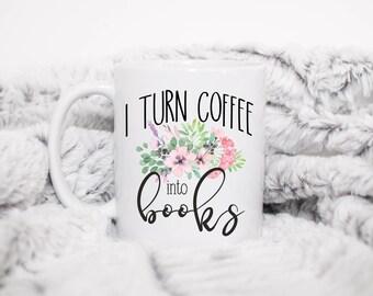 I Turn Coffee Into Books,Editor Mug,Gift For Editor,Writer Mug,Writer Gift,Gift For Writer,Author Mug,Author Gift,Bookworm Mug,Bookworm Gift