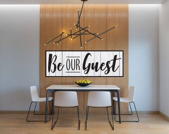 Be Our Guest Sign, Be Our Guest Printable, Vector, SVG, Cut File, Print, Vinyl, Sticker, Cuttable, EPS, Silhouette Cameo