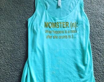 Funny mom life shirt - MOMSTER