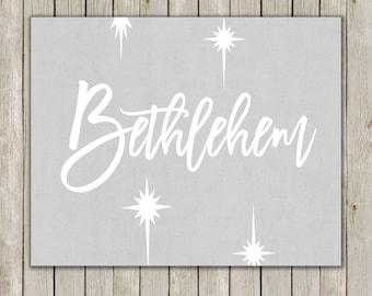 8x10 Christmas Printable, Bethlehem Art, Typography Print, Bethlehem Star Religious Print, Holiday Decor, Holiday Wall Art, Instant Download