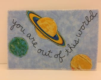 Out of this world fabric postcard
