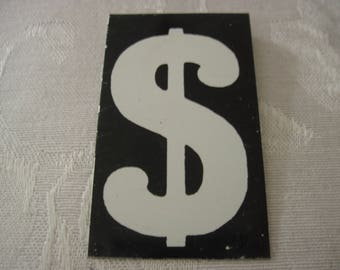 Vintage Sign Board Dollar Sign 2 1/2 Inches By 1 1/2 Inches