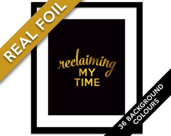 Reclaiming my Time Gold Foil Art Print - Feminist Protest Poster - Democratic Party - Women's Rights - Maxine Waters Resistance - Political
