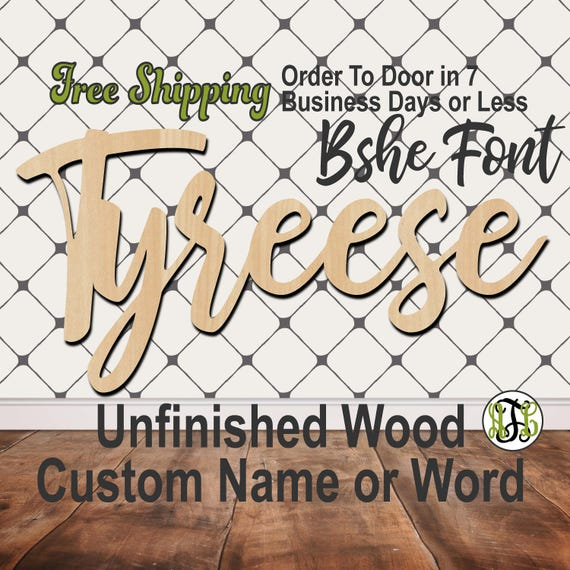 Unfinished Wood Custom Name or Word Bshe Font, wood cut out, Script, Connected, wood cutout, wooden sign, Nursery, Wedding, Birthday