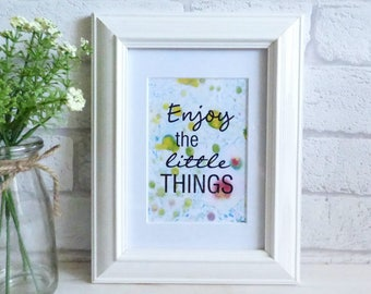 Enjoy The Little Things, Marble Typography Art Print Quote, Unframed, wall Art