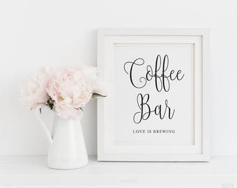 Coffee Bar Sign, Love is Brewing, 8x10 Printable Coffee Bar Sign, Instant Download Wedding Sign, Printable Wedding Sign