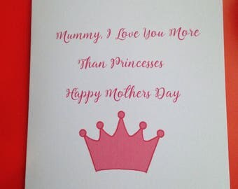 Mummy I Love You More Than Princesses Mothers Day Card, Mothering Sunday Card, Card From Little Girl, Mummy Cards, Best Mum Card, I Love You