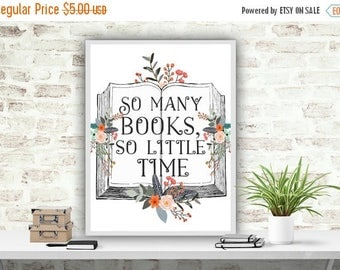 SALE Reading Print, Printable Quote, Books Printable Art, Literary Quote, Instant Download, So Many Books So Little Time, Typography Print