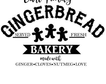 Gingerbread Bakery SVG File, Quote Cut File, Silhouette File, Cricut File, Vinyl Cut File, Stencil