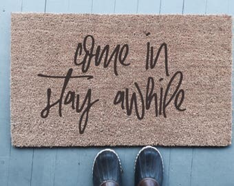 Come In Stay Awhile|Doormat