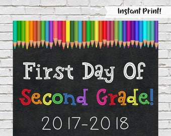 First Day of Second Grade Sign, Back to School, Second Grade Chalkboard Sign, Printable Second Grade Sign, Rainbow School Sign, Download