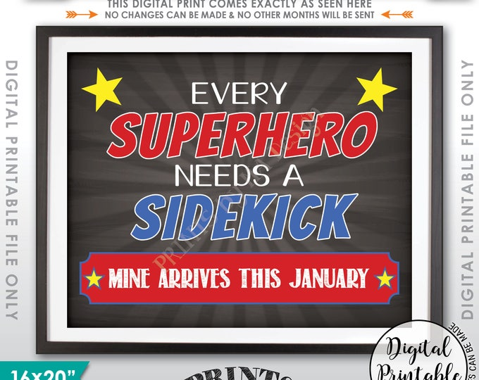Pregnancy Announcement Every Superhero Needs a Sidekick Big Brother to Baby #2 due JANUARY Dated Chalkboard Style PRINTABLE Reveal Sign <ID>