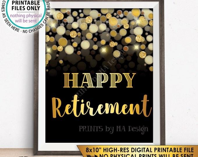 "Retirement Sign, Happy Retirement Party Sign, Retirement Celebration, Black & Gold Glitter 8x10"" PRINTABLE Instant Download"
