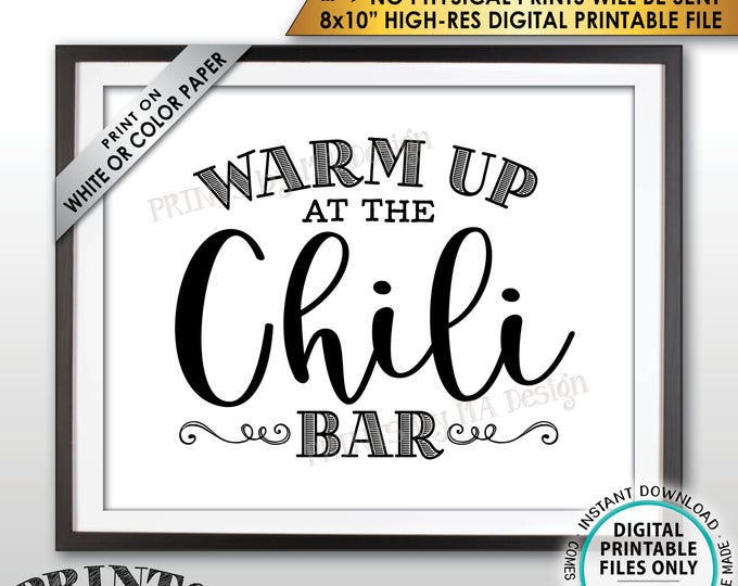"Warm Up at the Chili Bar Sign, Chili Sign, Chili Buffet, Winter Decor, Fall Party, Autumn Decor, Football, PRINTABLE 8x10"" Instant Download"