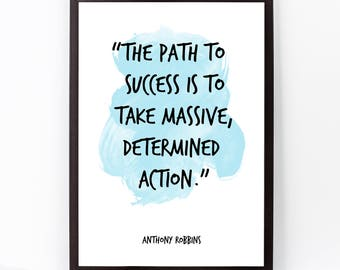 The Path (...), Anthony Robbins, Anthony Robbins Quote, Anthony Robbins Art Watercolor Quote Print, Success, Motivational Inspirational art.