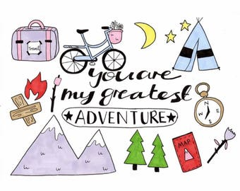 You are my greatest adventure A5 print
