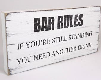 Vintage Hand Made Free Standing Shabby & Chic Plaque Funny Alcohol Bar Rules Birthday Christmas Present Gift White Sign Aged