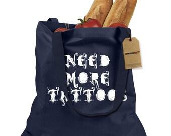 Need More Tattoos Shopping Tote Bag
