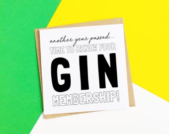 Gin Membership Card, Gin Birthday Card, Gin Card, Gin Lover, Age Card, Funny Card, Card For Friend, Card For Her, Humour Card, Card For Him