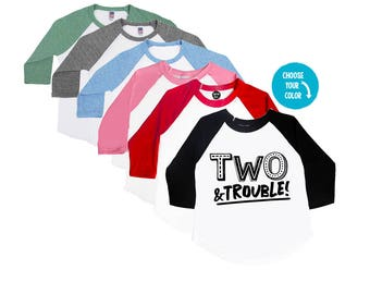 TWO & Trouble - 2 year old birthday Shirt - Birthday Boy Shirt - Birthday Girl Shirt - TWO - Toddler Birthday Shirt - 2nd Birthday - Trouble